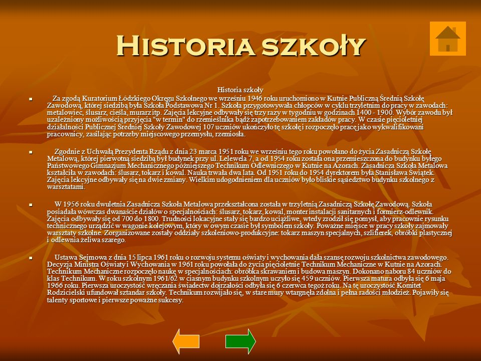 Historia szko ł y Za zgodą Kuratorium Łódzkiego Okręgu Szkolnego we wrześniu 1946 roku uruchomiono w Kutnie Publiczną Średnią Szkołę Zawodową, której