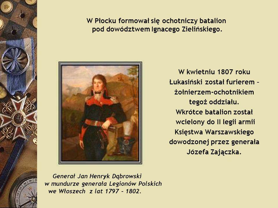 W Płocku formował się ochotniczy batalion pod dowództwem Ignacego Zielińskiego. W kwietniu 1807 roku Łukasiński został furierem – żołnierzem-ochotniki