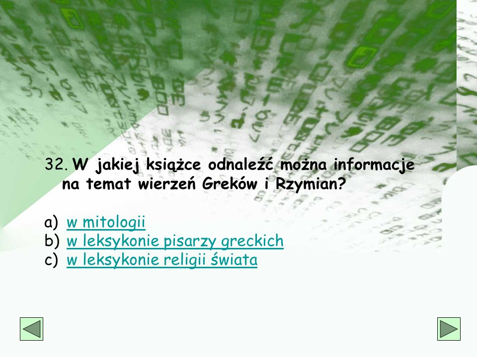 31. Jakiego pseudonimu literackiego używał Henryk Sienkiewicz a) Jan SawaJan Sawa b) LitwosLitwos c) Or-OtOr-Ot