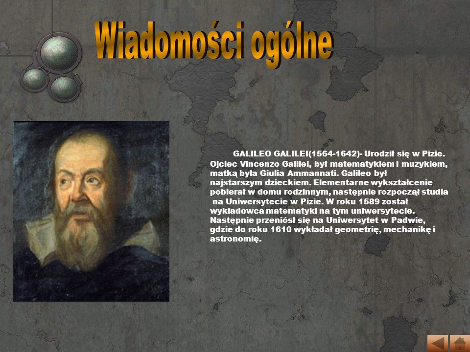 Lunety, które pojawiły się za czasów Galileusza, były jeszcze nieudolnymi narzędziami, niedostosowanymi do tak poważnych obserwacji i badań.
