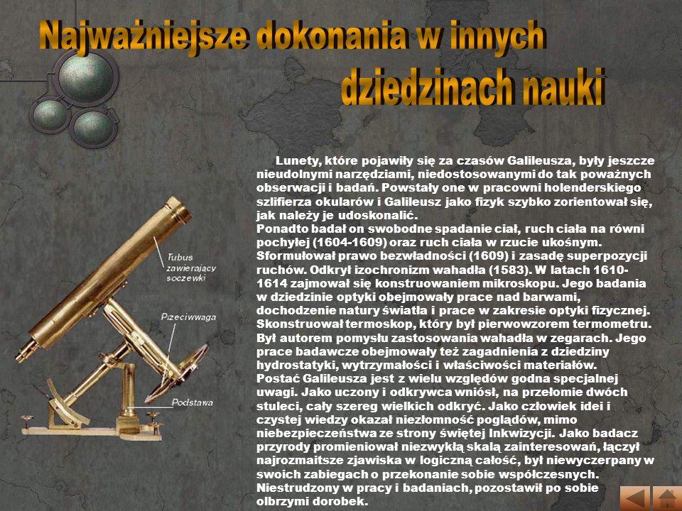 W 1609 roku Galileusz z lunetą własnej konstrukcji rozpoczął systematyczne obserwacje.