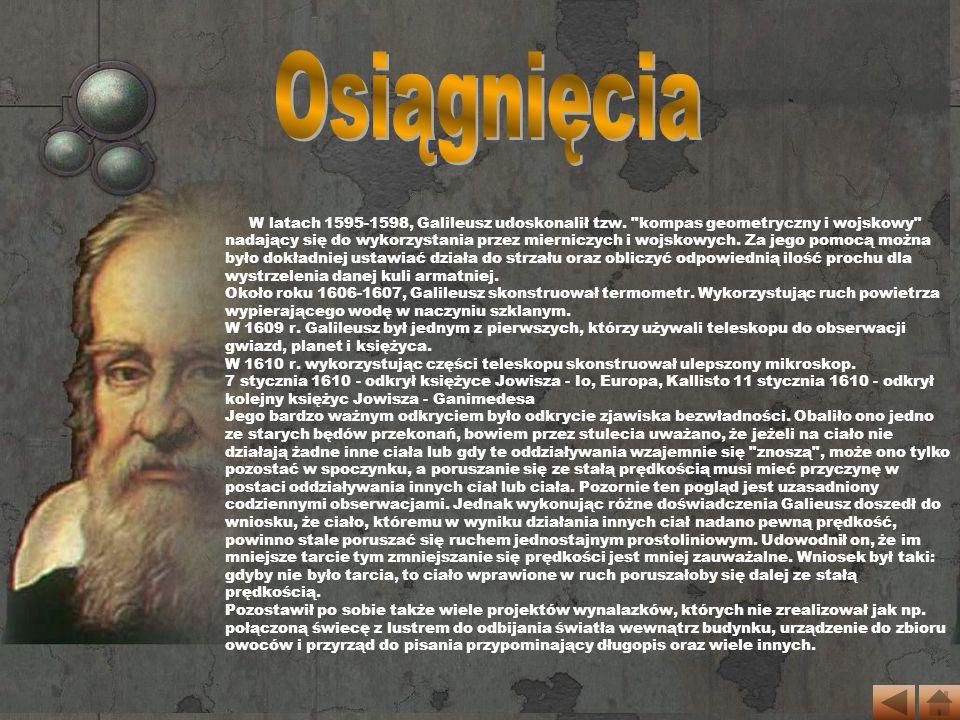 Zwolennik heliocentrycznej budowy świata i teorii Mikołaja Kopernika.