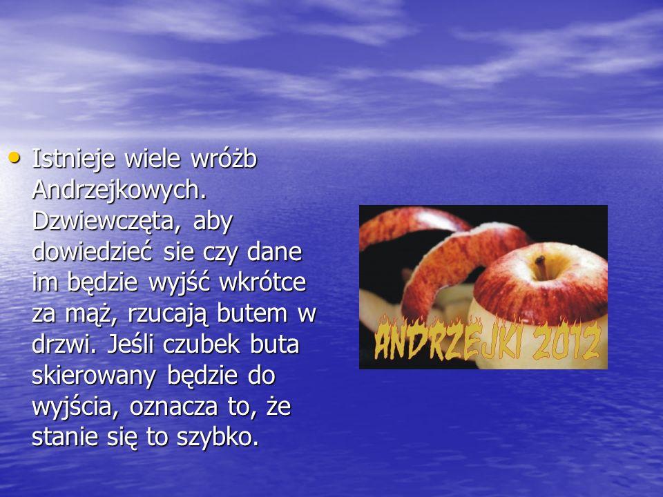 Istnieje wiele wróżb Andrzejkowych.