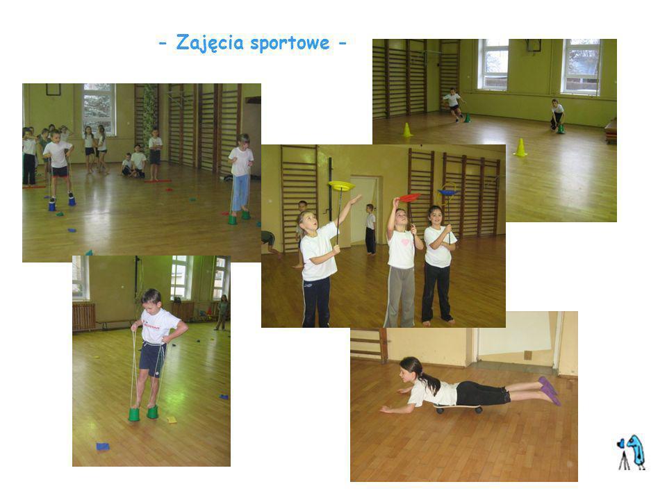- Zajęcia sportowe -