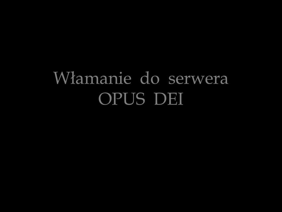 Włamanie do serwera OPUS DEI