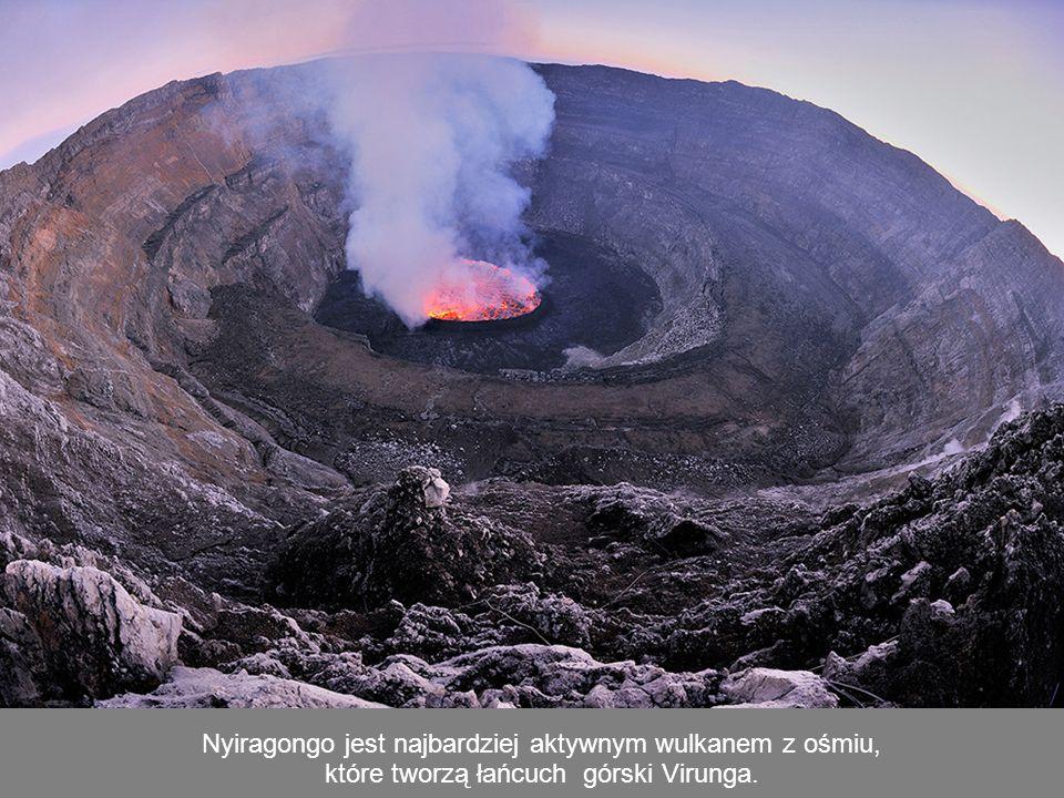 Nyiragongo jest najbardziej aktywnym wulkanem z ośmiu, które tworzą łańcuch górski Virunga.