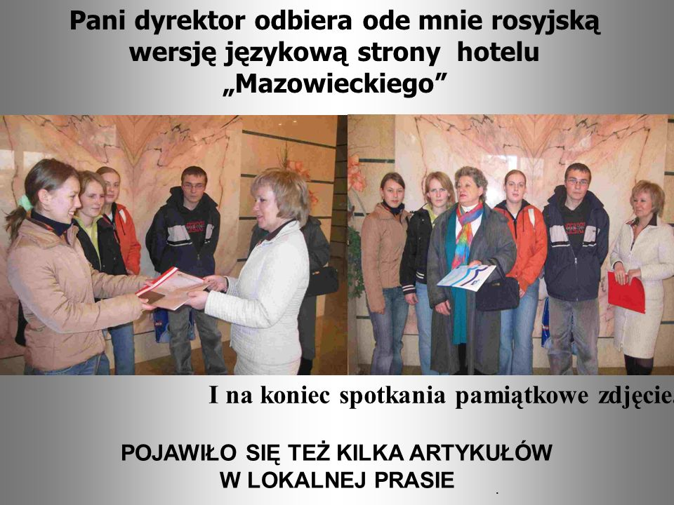 Pani dyrektor odbiera ode mnie rosyjską wersję językową strony hotelu Mazowieckiego I na koniec spotkania pamiątkowe zdjęcie.