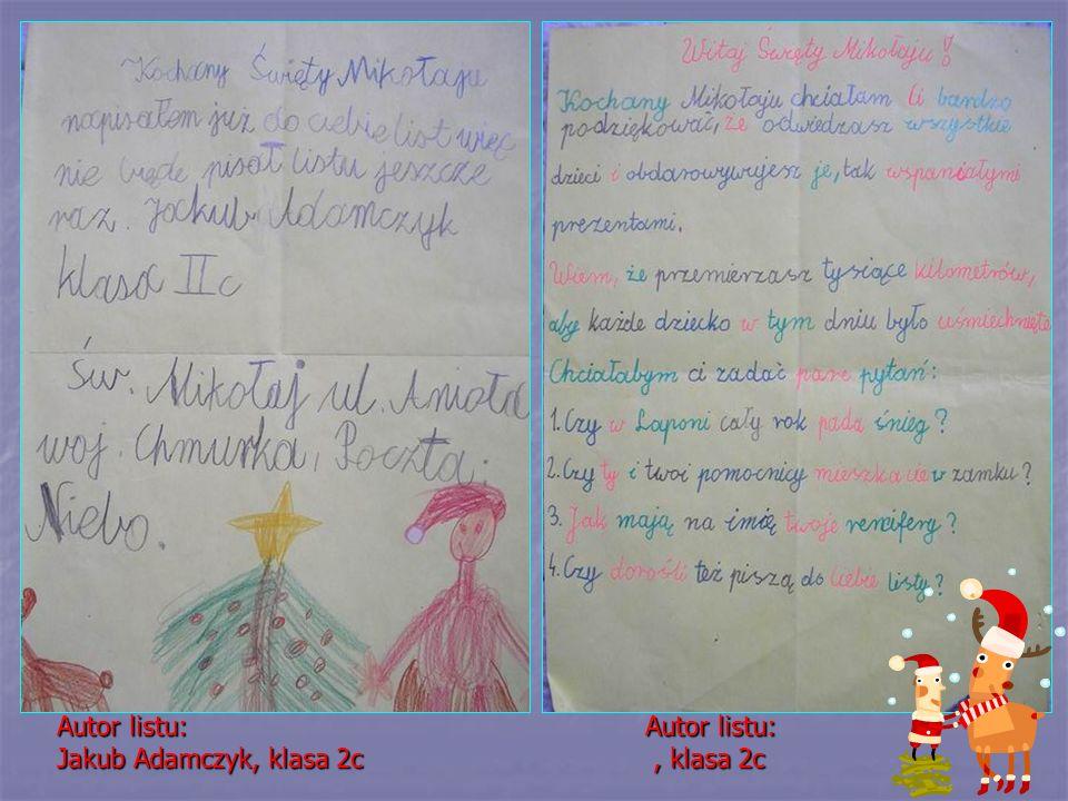 Autor listu: Jakub Adamczyk, klasa 2c Autor listu:, klasa 2c