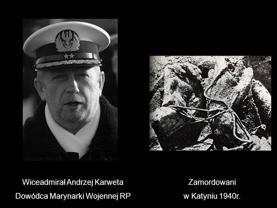 Wiceadmirał Andrzej Karweta Dowódca Marynarki Wojennej RP Zamordowani w Katyniu 1940r.