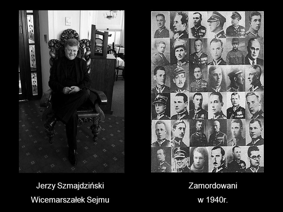 Jerzy Szmajdziński Wicemarszałek Sejmu Zamordowani w 1940r.
