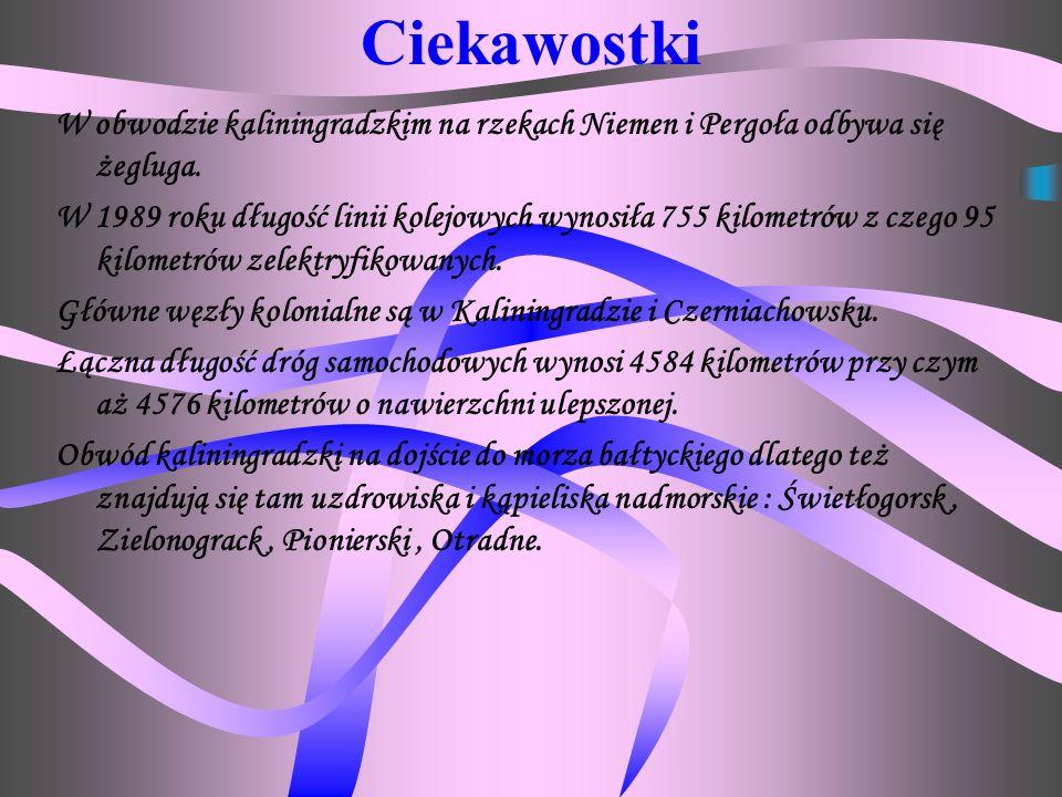 Gusiew (dawniej Gumbinnen – 22,1 tys. mieszk.) Bałtijsk (dawniej Pillau, co oznacza po polsku Piława – 20,3 tysięcy mieszkańców) nad wejściem do Zalew