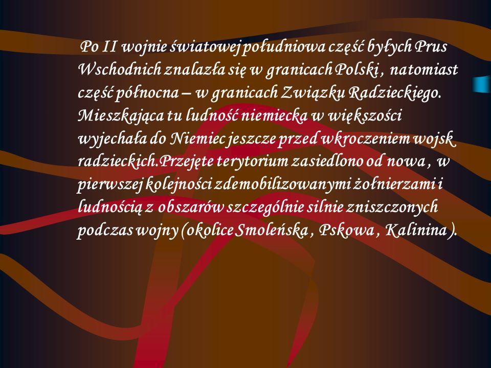 Historia Obszar obwodu kalingradzkiego, zamieszkany niegdyś przez nieistniejący obecnie lud bałtycki Prusów, został w XIII wieku opanowany przez zakon