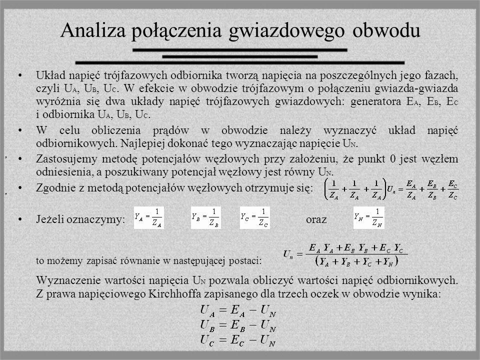 Analiza połączenia gwiazdowego obwodu Przy znanych wartościach admitancji odbiornika, do obliczenia prądu stosuje się prawo Ohma.