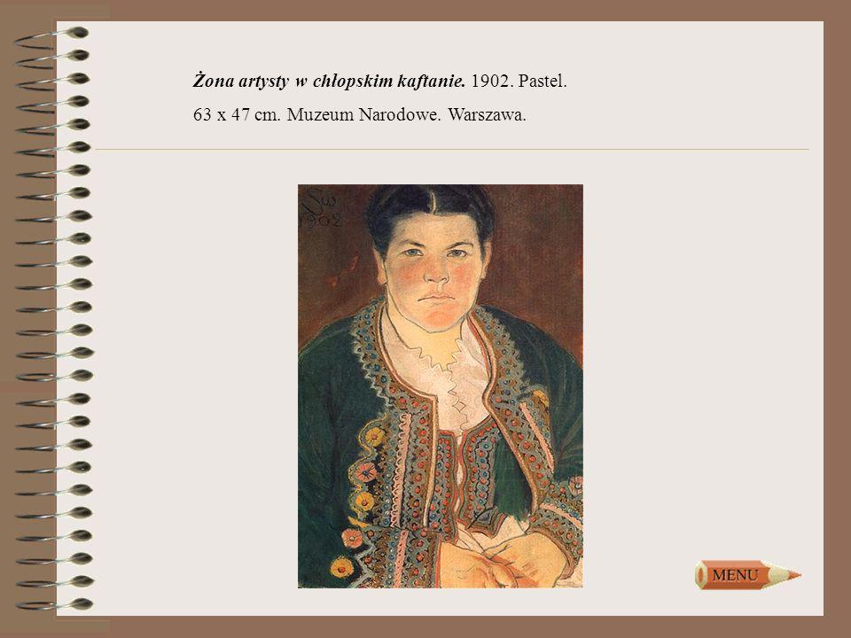 Żona artysty w chłopskim kaftanie. 1902. Pastel. 63 x 47 cm. Muzeum Narodowe. Warszawa.