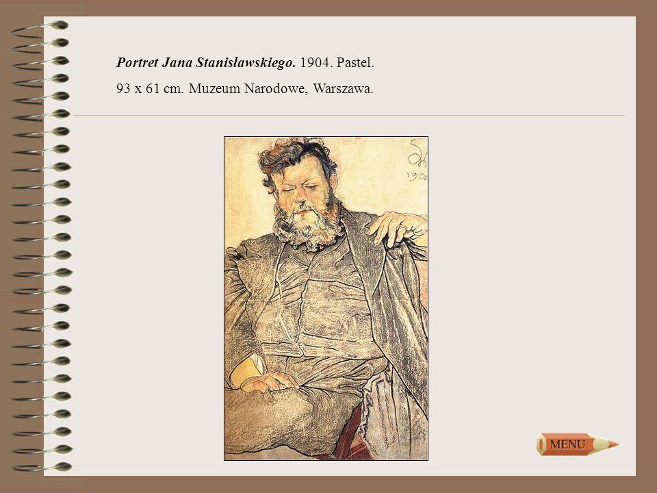 Portret Jana Stanisławskiego. 1904. Pastel. 93 x 61 cm. Muzeum Narodowe, Warszawa.