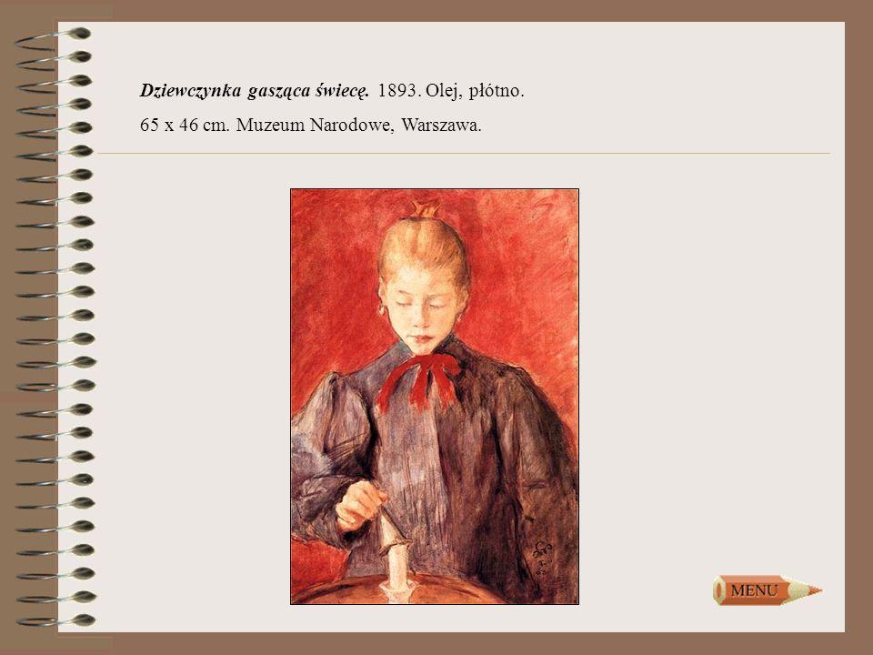 Dziewczynka gasząca świecę. 1893. Olej, płótno. 65 x 46 cm. Muzeum Narodowe, Warszawa.