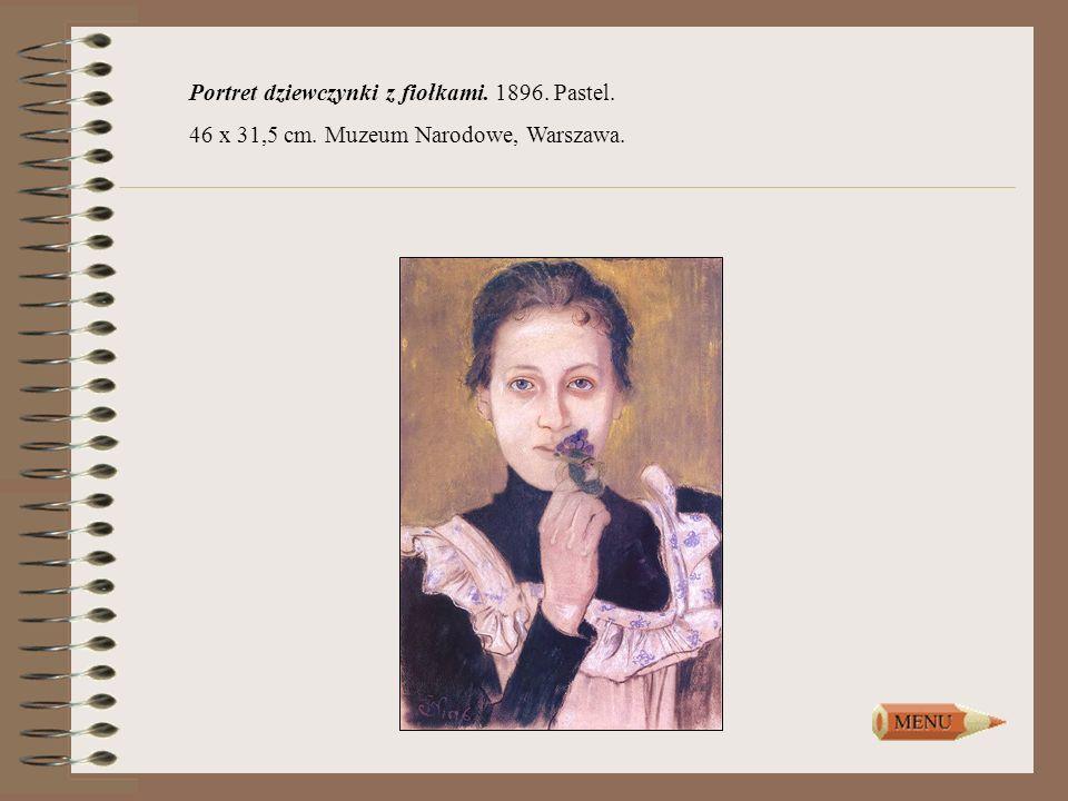 Portret dziewczynki z fiołkami. 1896. Pastel. 46 x 31,5 cm. Muzeum Narodowe, Warszawa.