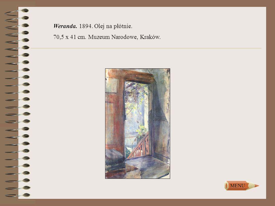Weranda. 1894. Olej na płótnie. 70,5 x 41 cm. Muzeum Narodowe, Kraków.