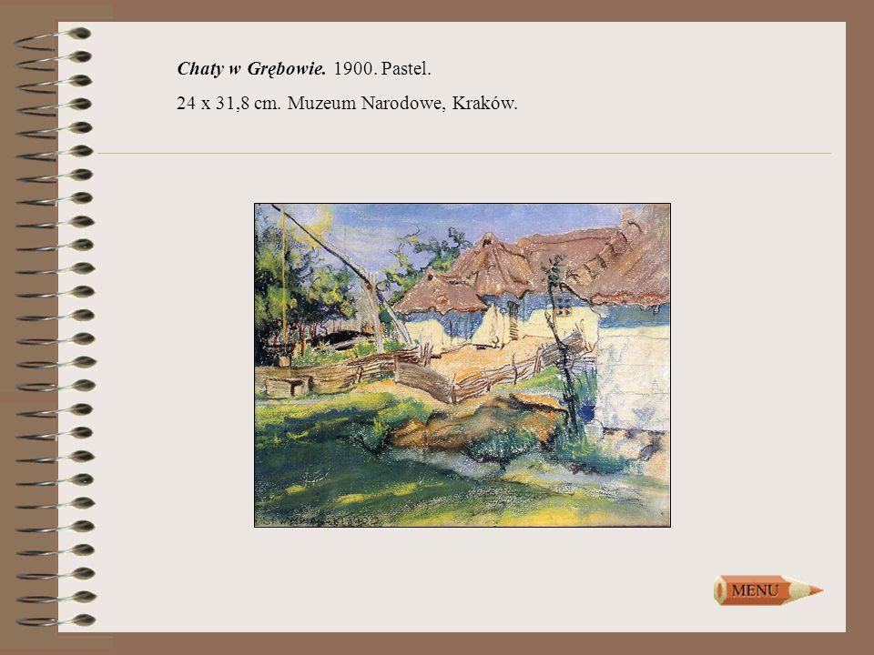 Chaty w Grębowie. 1900. Pastel. 24 x 31,8 cm. Muzeum Narodowe, Kraków.