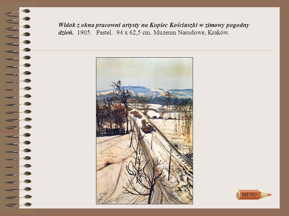 Widok z okna pracowni artysty na Kopiec Kościuszki w zimowy pogodny dzień. 1905. Pastel. 94 x 62,5 cm. Muzeum Narodowe, Kraków.