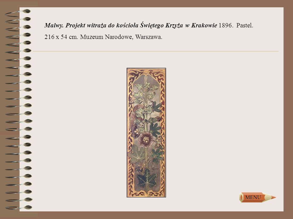 Malwy. Projekt witraża do kościoła Świętego Krzyża w Krakowie 1896. Pastel. 216 x 54 cm. Muzeum Narodowe, Warszawa.