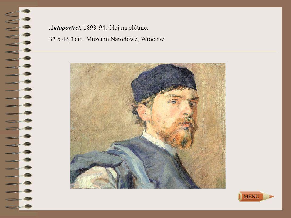 Autoportret. 1893-94. Olej na płótnie. 35 x 46,5 cm. Muzeum Narodowe, Wrocław.