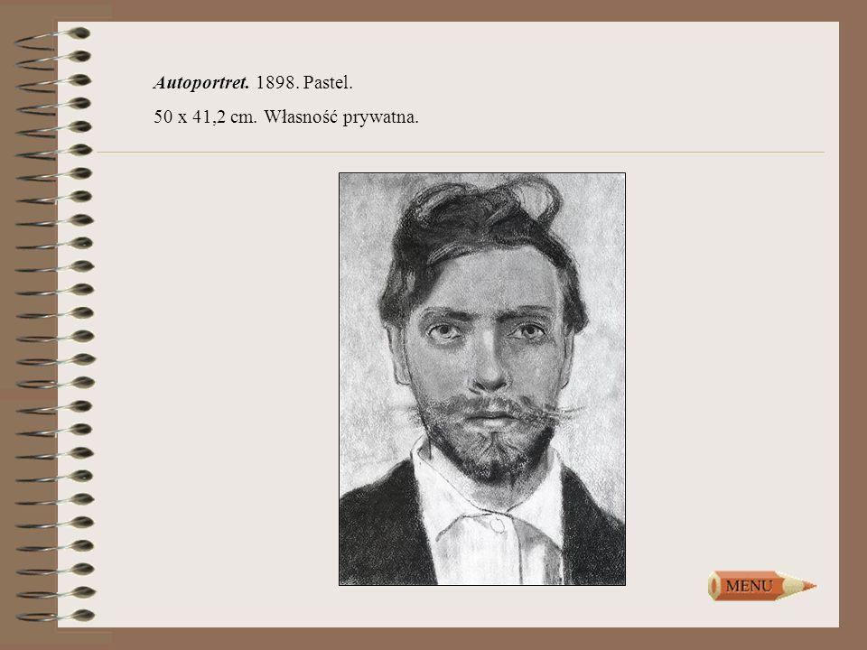 Autoportret. 1898. Pastel. 50 x 41,2 cm. Własność prywatna.