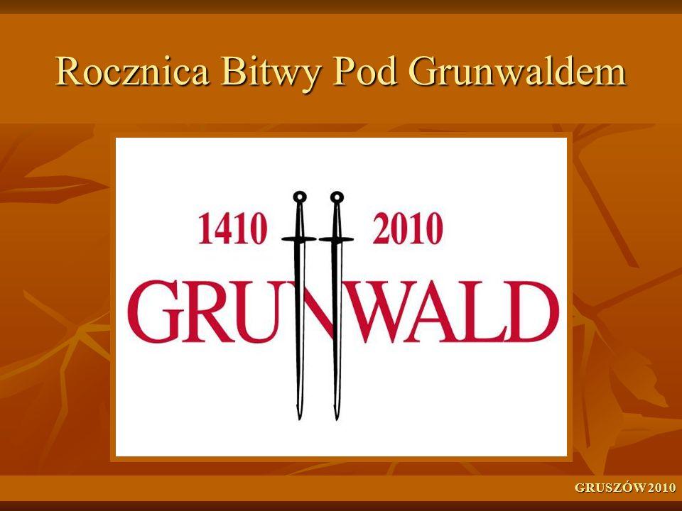 Rocznica Bitwy Pod Grunwaldem GRUSZÓW 2010