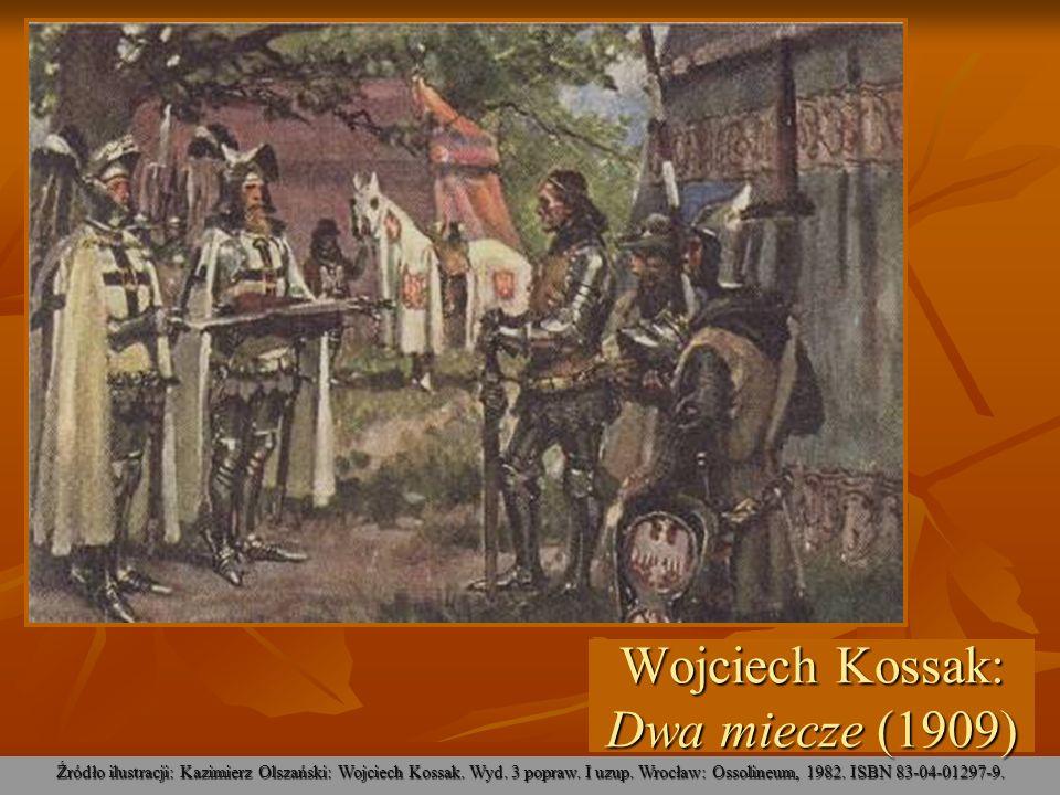 Źródło ilustracji: Kazimierz Olszański: Wojciech Kossak. Wyd. 3 popraw. I uzup. Wrocław: Ossolineum, 1982. ISBN 83-04-01297-9. Wojciech Kossak: Dwa mi