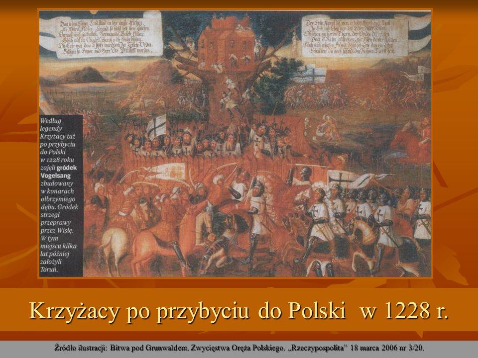 Krzyżacy po przybyciu do Polski w 1228 r. Źródło ilustracji: Bitwa pod Grunwaldem. Zwycięstwa Oręża Polskiego. Rzeczypospolita 18 marca 2006 nr 3/20.
