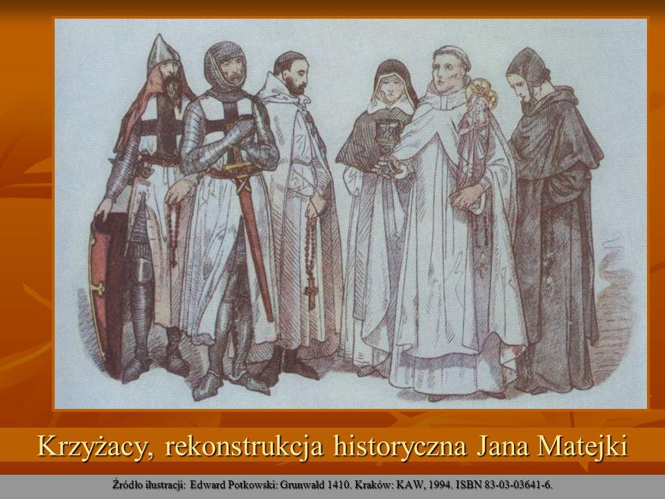 Krzyżacy, rekonstrukcja historyczna Jana Matejki Źródło ilustracji: Edward Potkowski: Grunwald 1410. Kraków: KAW, 1994. ISBN 83-03-03641-6.