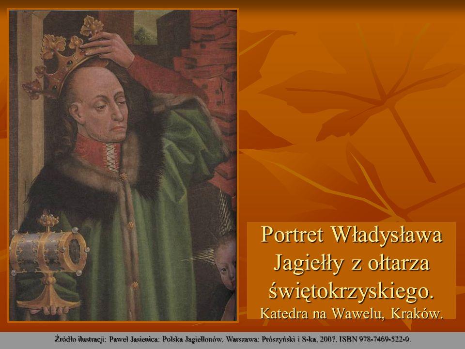 Portret Władysława Jagiełły z ołtarza świętokrzyskiego. Katedra na Wawelu, Kraków. Źródło ilustracji: Paweł Jasienica: Polska Jagiellonów. Warszawa: P