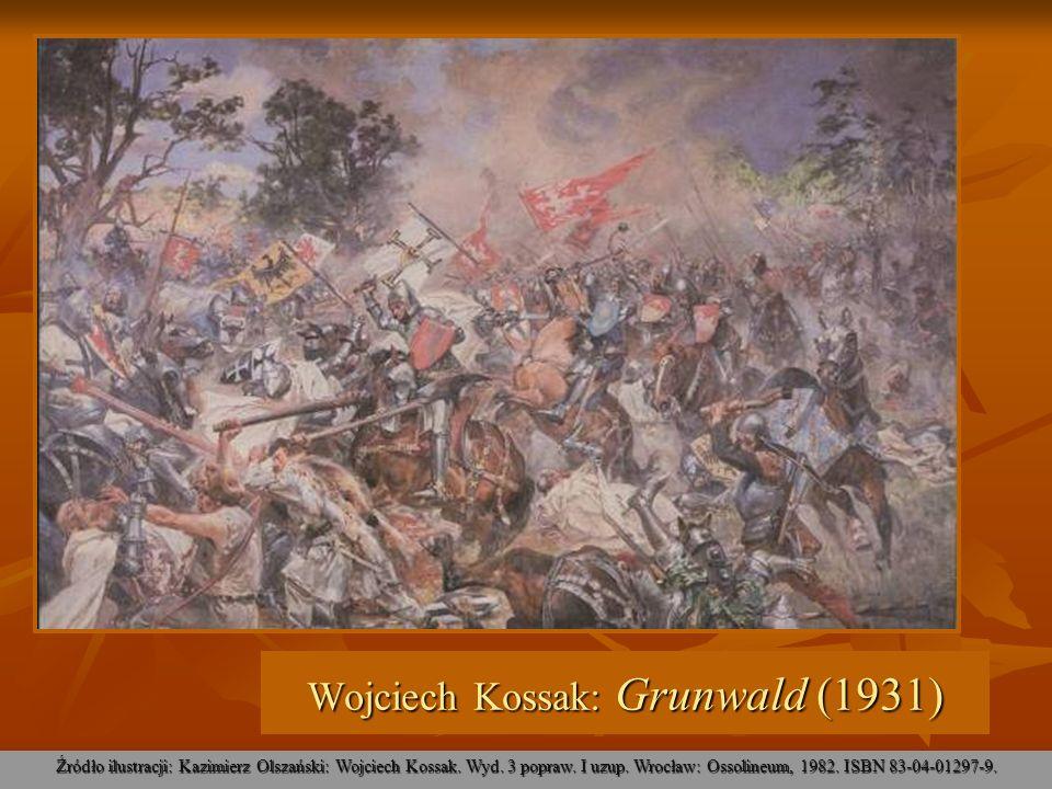 Źródło ilustracji: Kazimierz Olszański: Wojciech Kossak. Wyd. 3 popraw. I uzup. Wrocław: Ossolineum, 1982. ISBN 83-04-01297-9. Wojciech Kossak: Grunwa