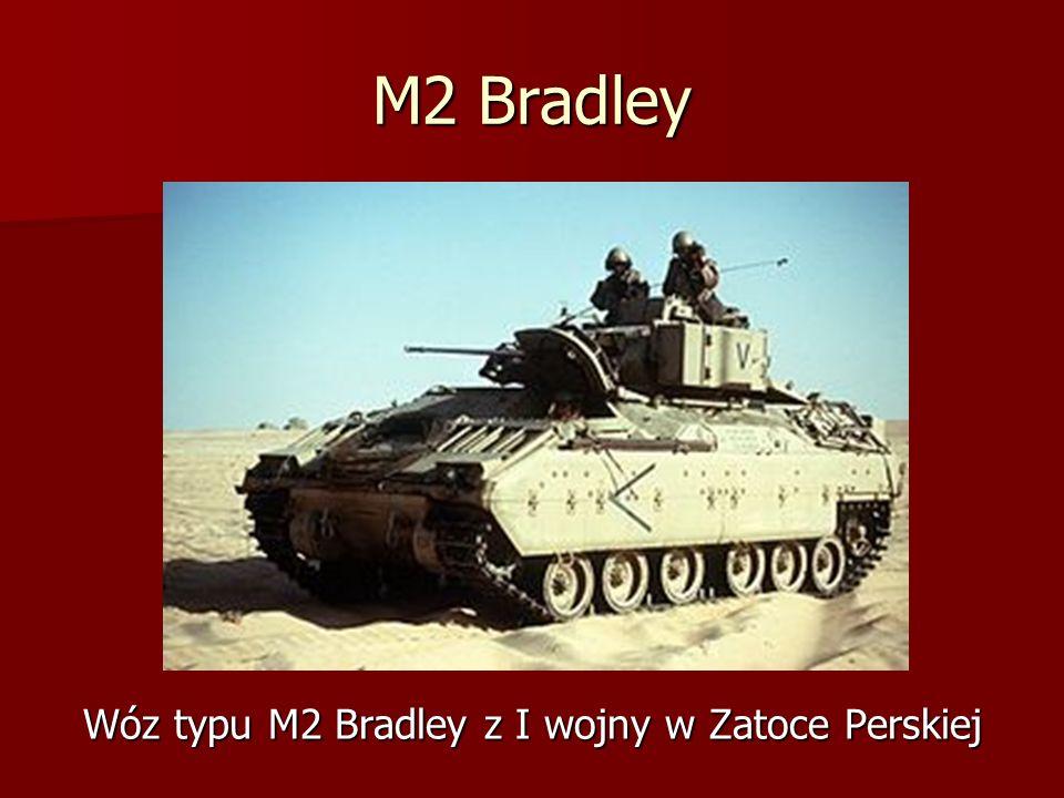 M2 Bradley Wóz typu M2 Bradley z I wojny w Zatoce Perskiej