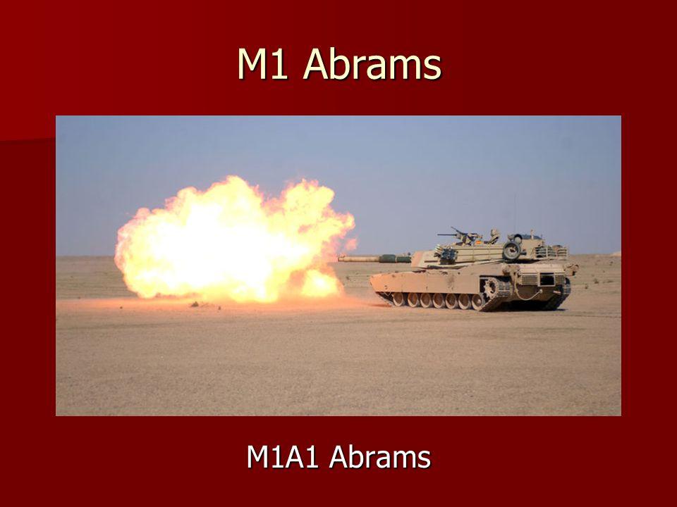 M1 Abrams M1A1 Abrams