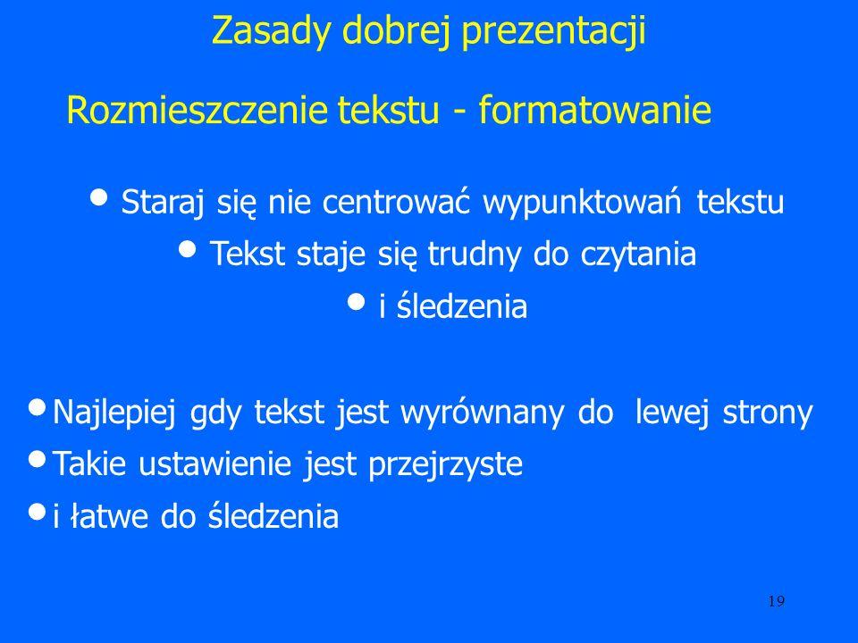 20 Zasady dobrej prezentacji Ustawienie elementów Umieść tytuł slajdu odpowiadający omawianemu tematowi Ponumeruj slajdy np.