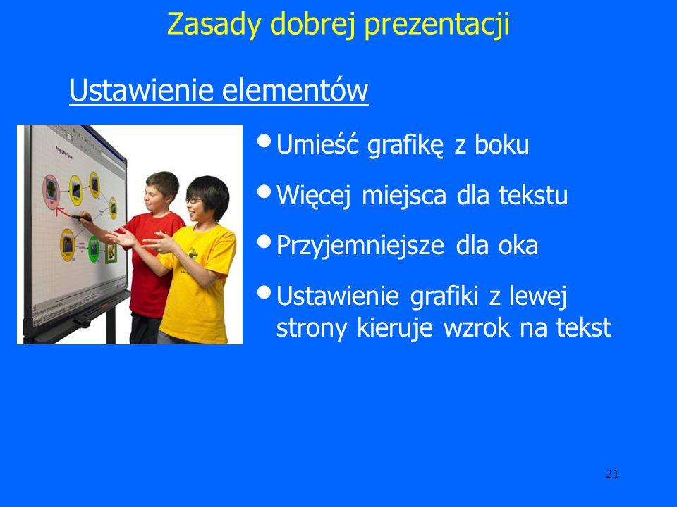 22 Zasady dobrej prezentacji Łączenie kolorów Czerwień i niebieski znajdują się na przeciwstawnych krańcach widma.