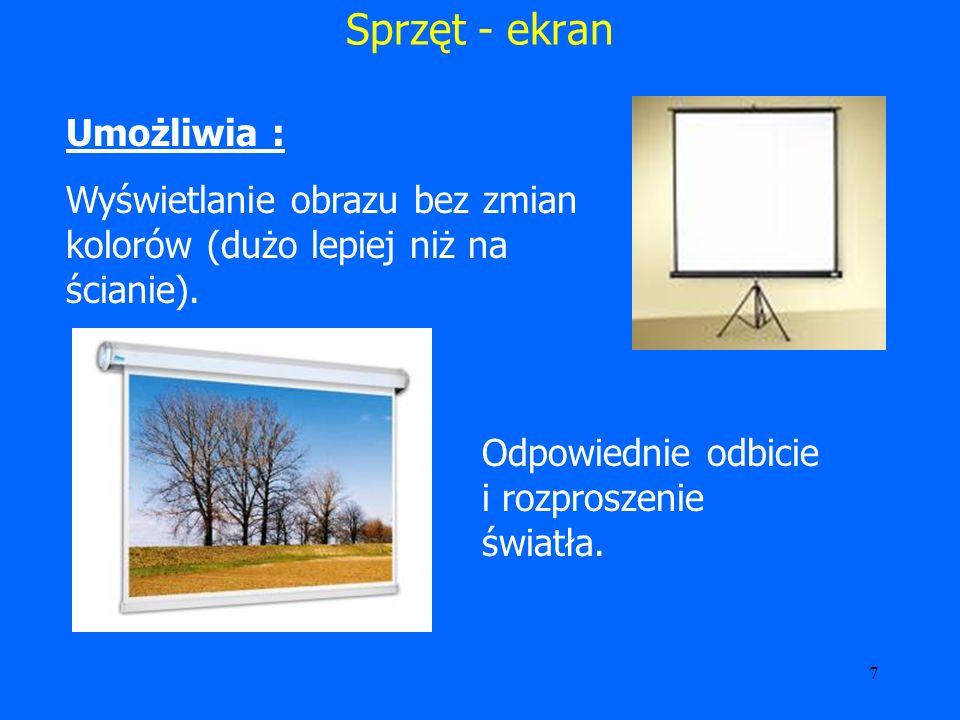 8 Sprzęt – tablica interaktywna Umożliwia : Wyświetlanie obrazu prezentacji z komputera.