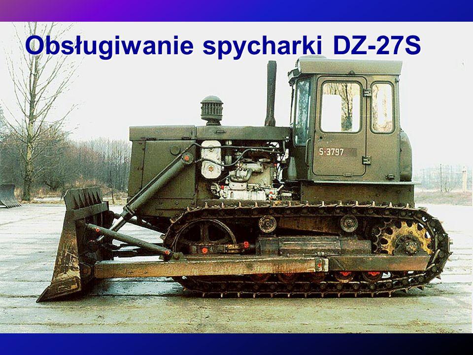 Obsługiwanie spycharki DZ-27S