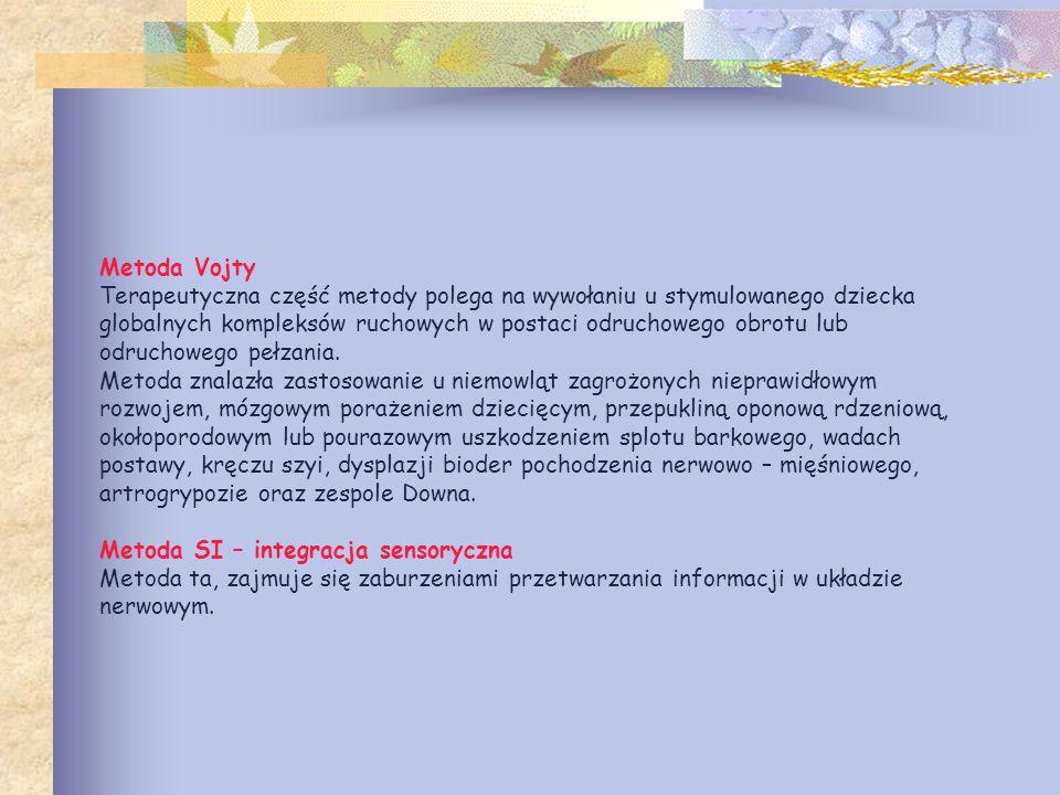 Metoda Vojty Terapeutyczna część metody polega na wywołaniu u stymulowanego dziecka globalnych kompleksów ruchowych w postaci odruchowego obrotu lub o