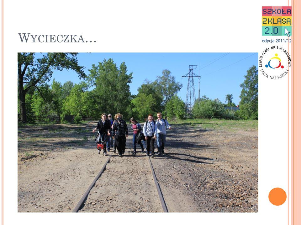 W YCIECZKA PIESZA ŚLADAMI LINII KOLEJOWEJ … Dzień drugi (15 km): Stare Orzechowo – Cegielnia Psucka - Nasielsk