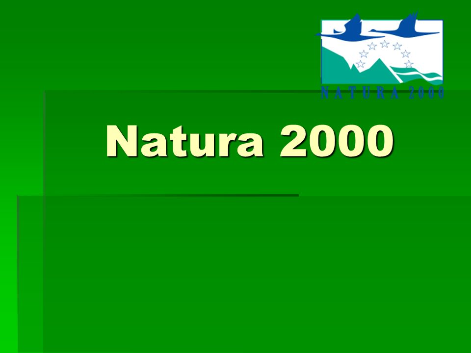 Natura 2000 Natura 2000