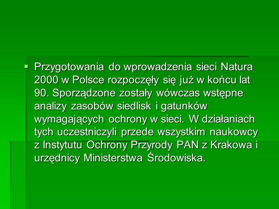 Sieć Natura 2000 tworzą dwa typ obszarów: obszary specjalnej ochrony ptaków (OSO), obszary specjalnej ochrony ptaków (OSO), specjalne obszary ochrony siedlisk (SOO).