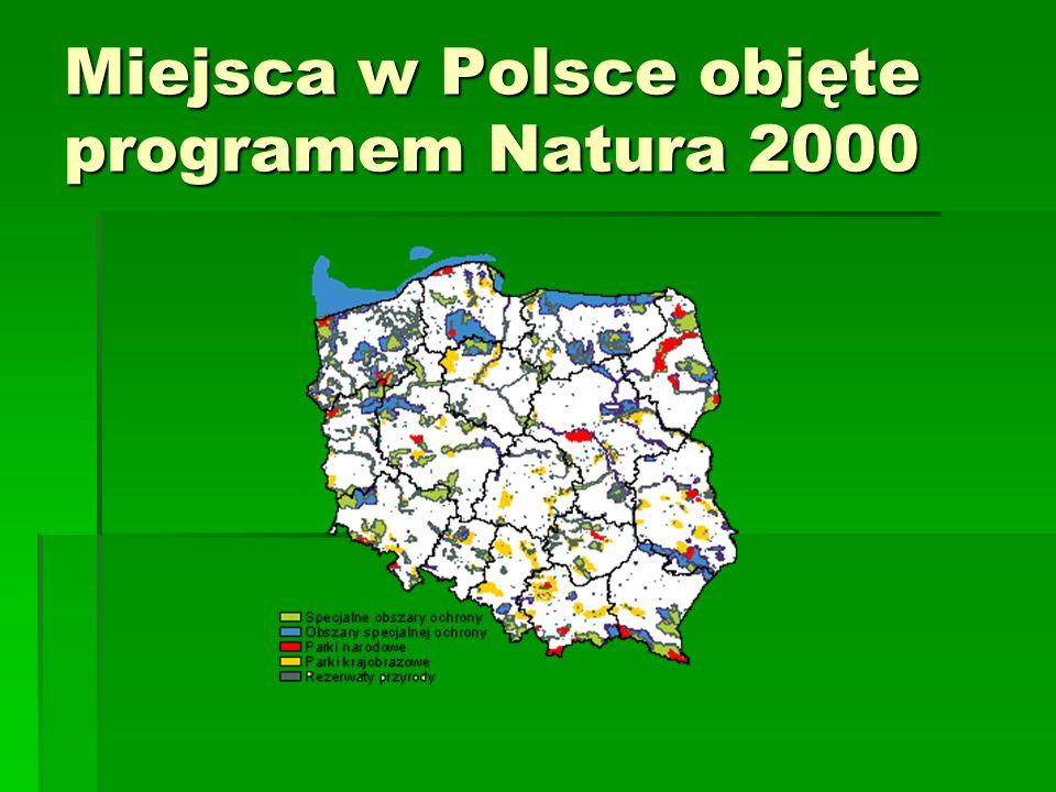 Miejsca w Polsce objęte programem Natura 2000