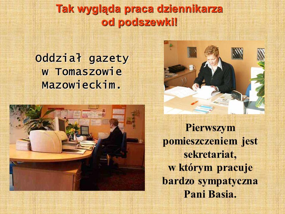 Oddział gazety w Tomaszowie Mazowieckim.