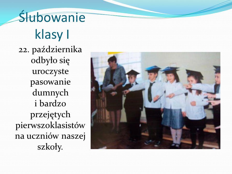 Ślubowanie klasy I 22. października odbyło się uroczyste pasowanie dumnych i bardzo przejętych pierwszoklasistów na uczniów naszej szkoły.