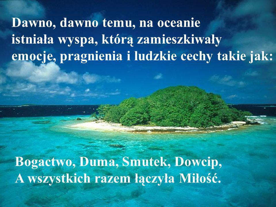 Dawno, dawno temu, na oceanie istniała wyspa, którą zamieszkiwały emocje, pragnienia i ludzkie cechy takie jak: Bogactwo, Duma, Smutek, Dowcip, A wszy