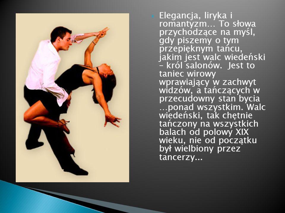 Walc wiedeński początkowo był uznany za niezbyt normalny taniec.