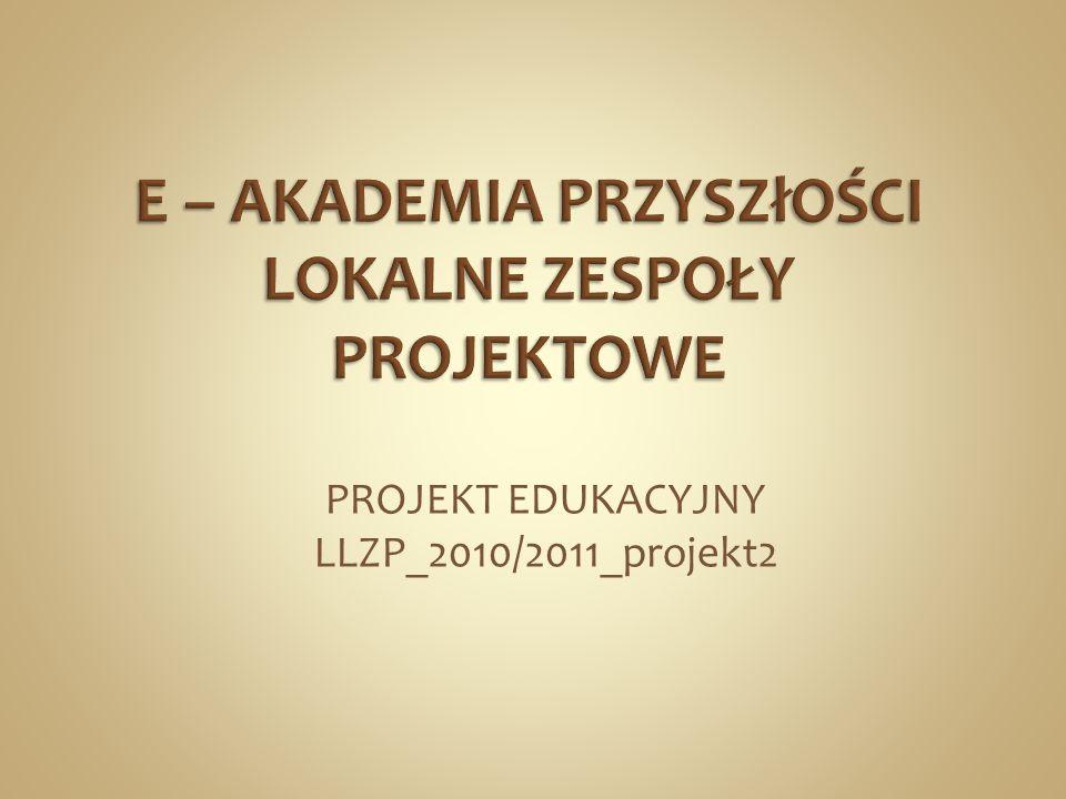 PROJEKT EDUKACYJNY LLZP_2010/2011_projekt2
