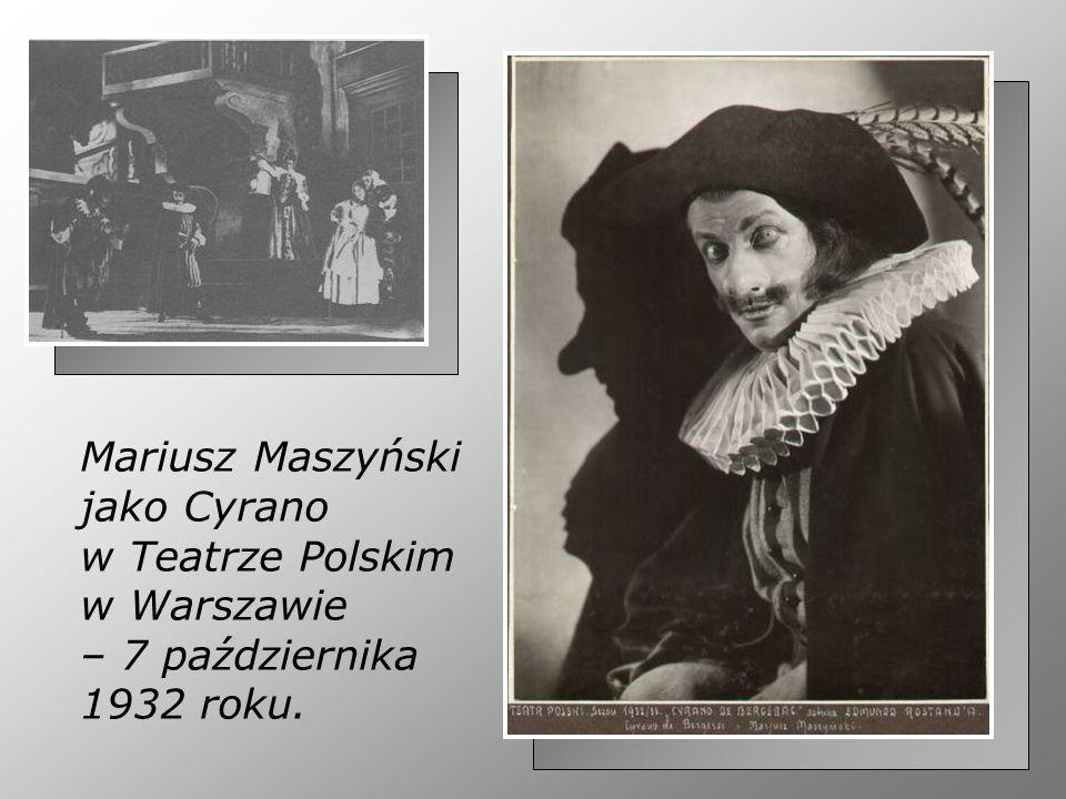 Mariusz Maszyński jako Cyrano w Teatrze Polskim w Warszawie – 7 października 1932 roku.
